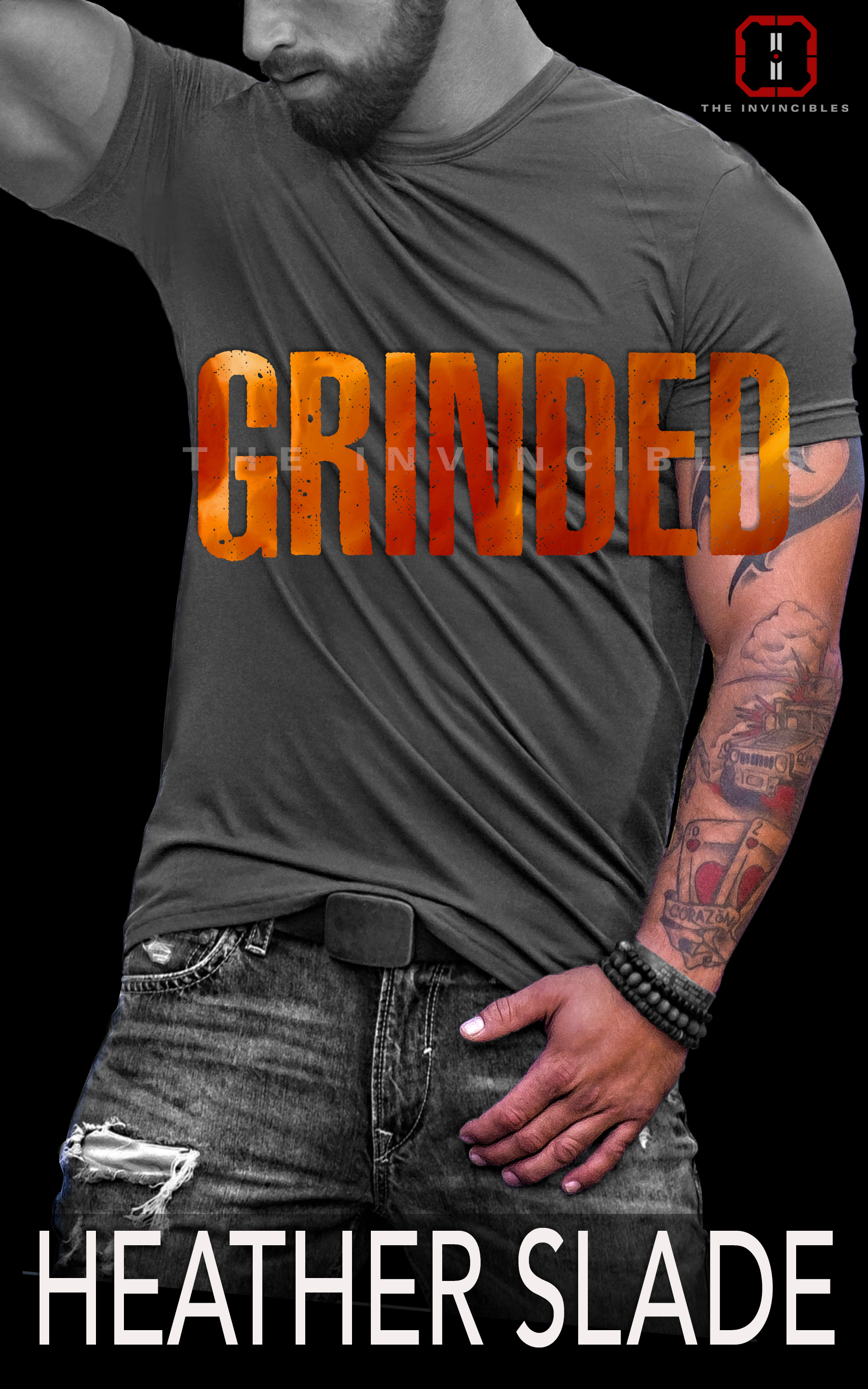 #grinded #heatherslade #theinvincibles #romance #romanticsuspense #suspense #military #adult #college #alpha #protector #specialops #specialforces